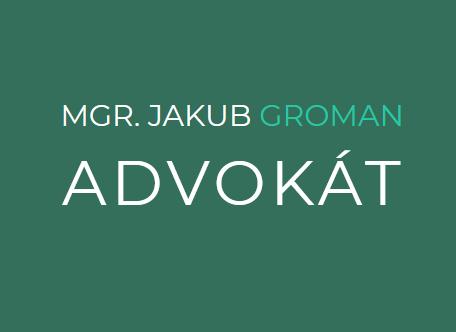 Mgr. Jakub Groman, advokát